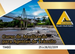CURSO DE ATUALIZAÇÃO PARA AGENTES DE TRÂNSITO - TIMBÓ/SC